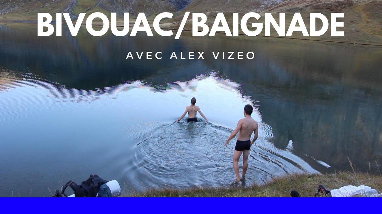 Bivouac avec ALEX VIZEO – Baignade à 2000 mètres d'altitude et reblochon fondu !